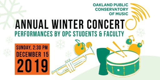 Oakland Public Conservatory of Music Annual Winter Concert
