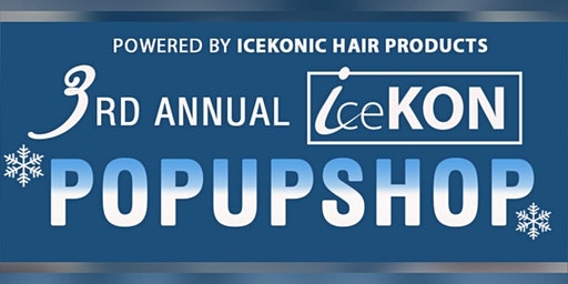 """Copy of """" iCeKON Pop Up Shop """"  Holiday edition"""