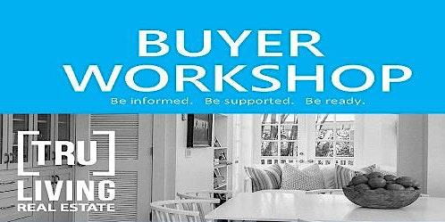Free, No Obligation Buyer Workshop!