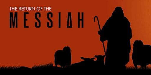 The Return Of The Messiah