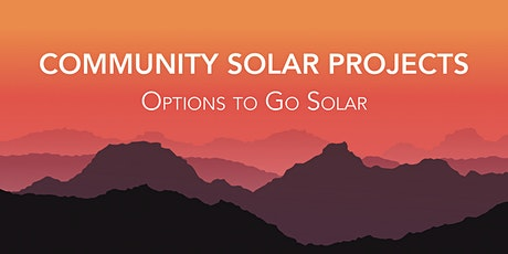 Community Solar Projects: Options to go Solar tickets
