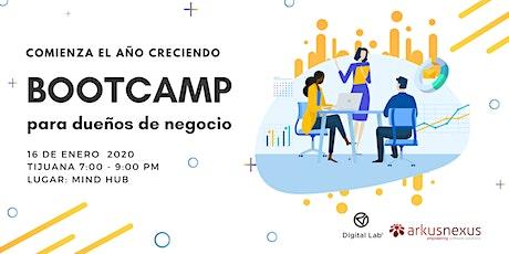 Bootcamp para Dueños de Negocio - Comienza el año creciendo tickets