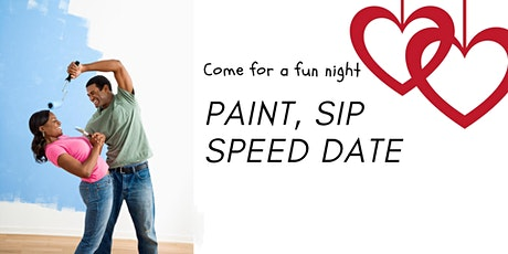 PAINT, SIP, AND SPEED DATE UNDER 45 tickets