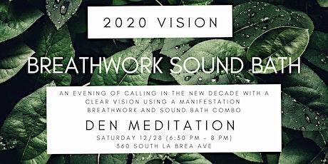 2020 Vision: Manifestation Breathwork and Sound Bath tickets