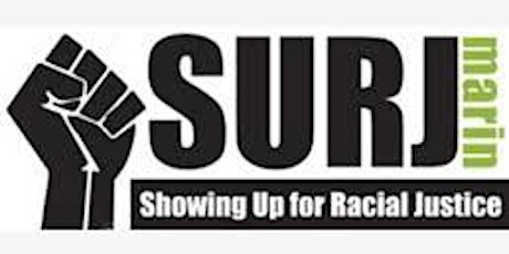 Introduction to SURJ Marin - Showing Up for Racial Justice tickets
