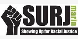 Introduction to SURJ Marin - Showing Up for Racial Justice