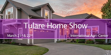 Tulare Home Show tickets