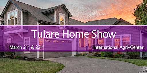 Tulare Home Show