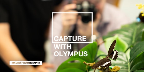 Capture with Olympus: Macro (Melbourne) tickets