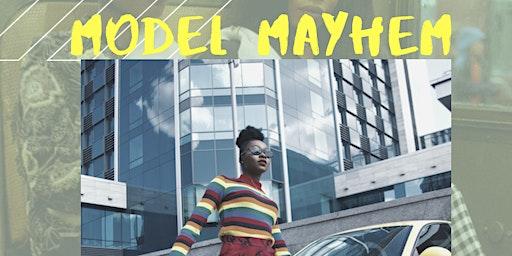 Model Mayhem: 7 week model workshop | 25.00 FOR 7 WEEK WORKSHOP