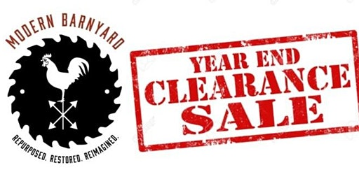 Modern Barnyard Year End Clearance SALE!  Dec. 13th-23rd