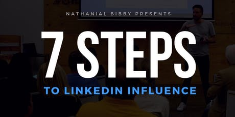7 Steps to LinkedIn Influence tickets