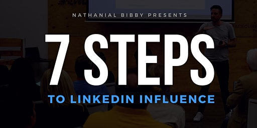 7 Steps to LinkedIn Influence