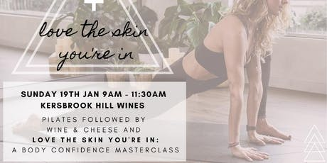 Winelates + Love the Skin your in. A body confidence masterclass tickets
