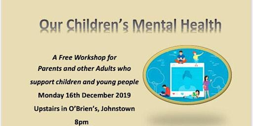 Our Children's Mental Health