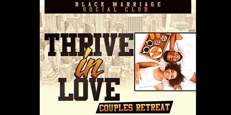Black Love Couples Retreat tickets