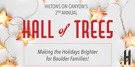 Hiltons On Canyon's 2nd Annual Hall of Trees tickets