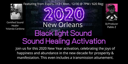 2020 NOLA Blacklight Sound Healing Activation