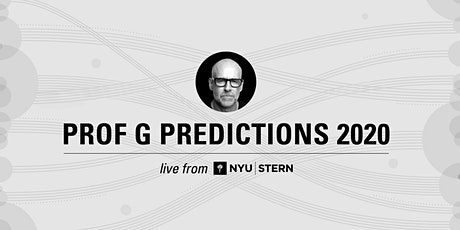 Prof G Predictions Live from NYU Stern tickets