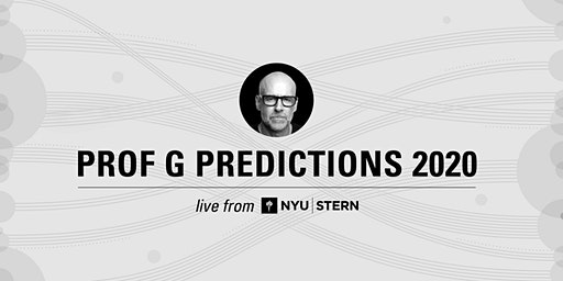 Prof G Predictions Live from NYU Stern