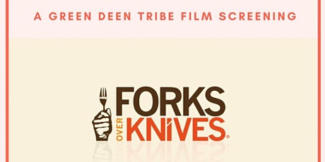 The Green Deen Tribe Film Club presents: Forks Over Knives tickets
