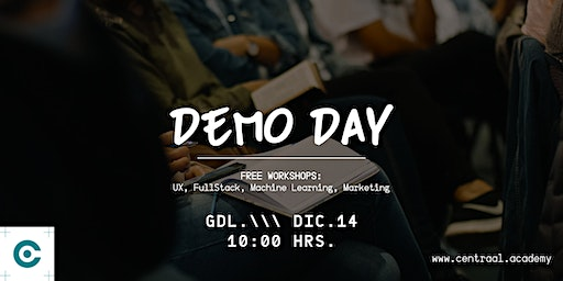DEMO DAY - Centraal Academy // WORKSHOP // GDL