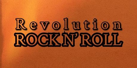 Revolution Rock N' Roll tickets