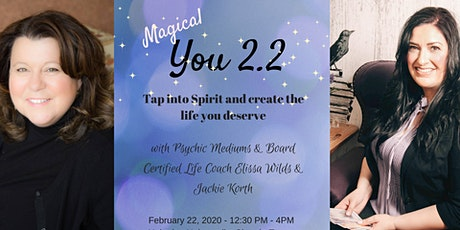Magical You 2.2 with Jackie Korth and Elissa Wilds tickets