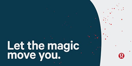 lululemon presents: Let The Magic Move You tickets