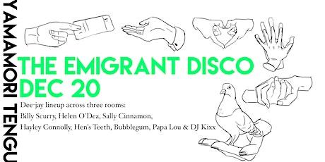The Emigrant Disco 2019: Telephones, Bubblegum & friends tickets