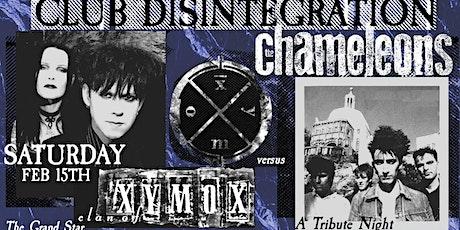 Clan of Xymox VS The Chameleons Goth Danse Gala @ Club Disintegration tickets