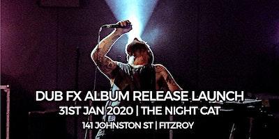 Dub FX 'Roots' Album Launch