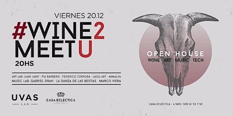 #WINE2MEETU - Open House entradas