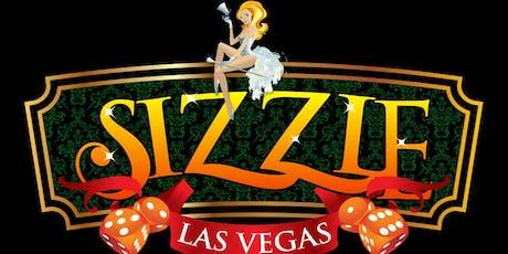 SIZZLE Las Vegas tickets