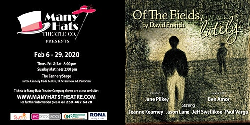 Of the Fields Lately by David French a Many Hats Theatre Production
