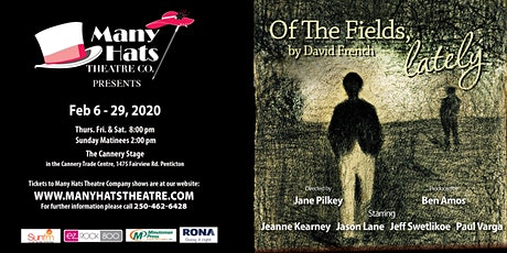 Of the Fields Lately by David French a Many Hats Theatre Production tickets