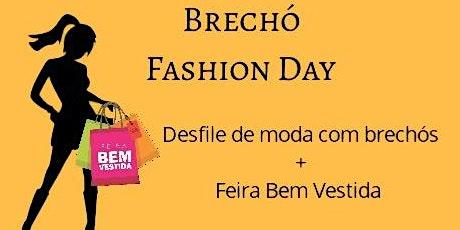 Brechó Fashion Day ingressos