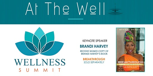 At the Well Wellness Summit: Breakthrough 2020, A Whole New You