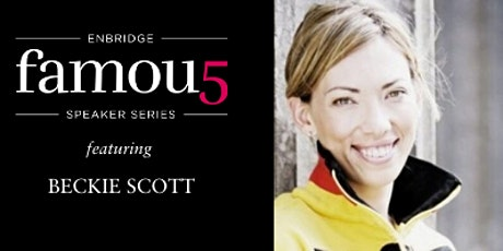 2020 Enbridge Famous 5 Speaker Series with Beckie Scott.  tickets