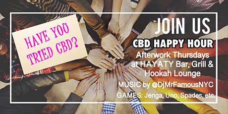 CBD HAPPY HOUR Afterwork Party CBD Oil Tasting, Info, Music, Food, Games tickets