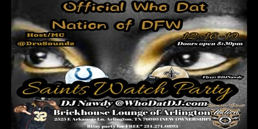 Saints vs Colts Monday Night Watch Party Presented by Who Dat Nation of DFW