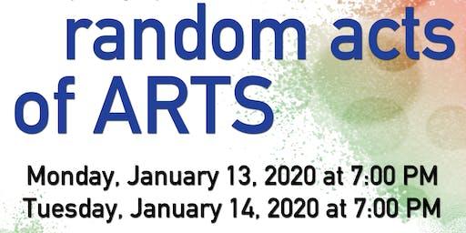 Random Acts of Arts - Night 2