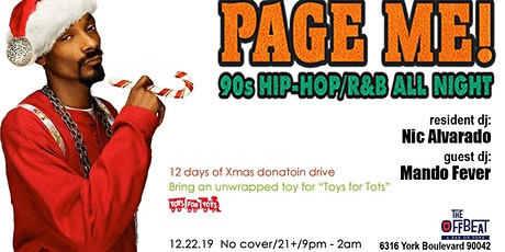 Page Me! 90's Hip Hop and R&B all night. tickets