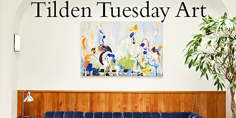 Tilden Tuesday Art Event tickets