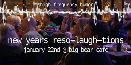 High Frequency Humor: New Years Reso-laugh-tions tickets