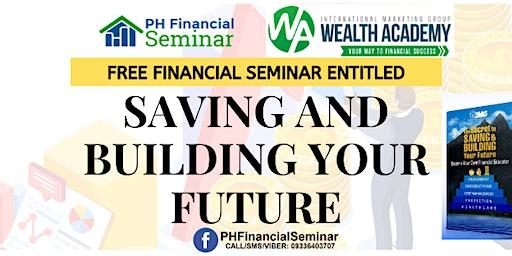 Saving and Building Your Future Cebu City