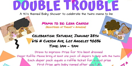 Double Trouble: Lena's 90's Themed Baby Shower tickets