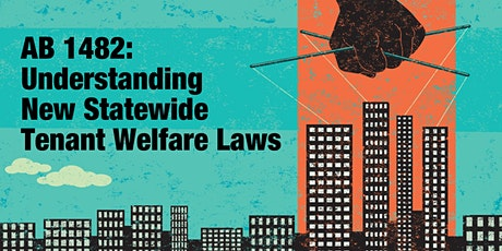 AB 1482:  Understanding New Statewide Tenant Welfare Laws (VN) tickets
