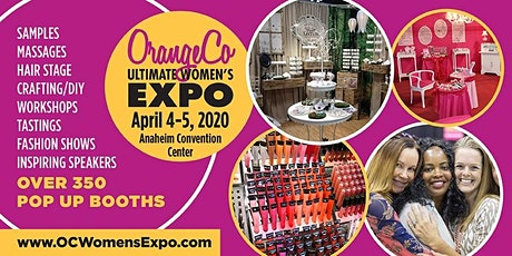 Orange County Women's Expo Beauty + Fashion + Pop Up Shops, DIY + More, April 4-5, 2020 tickets