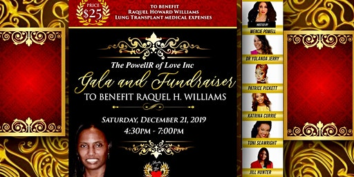 The PowellR of Love Gala and Fundraiser to benefit Raquel H Williams